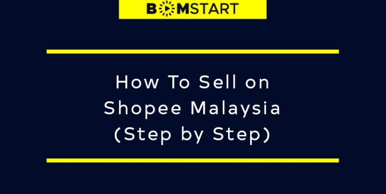 how to sell on shopee malaysia