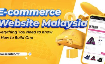 Ecommerce Website Malaysia: Everything You Need To Know & How To Build One